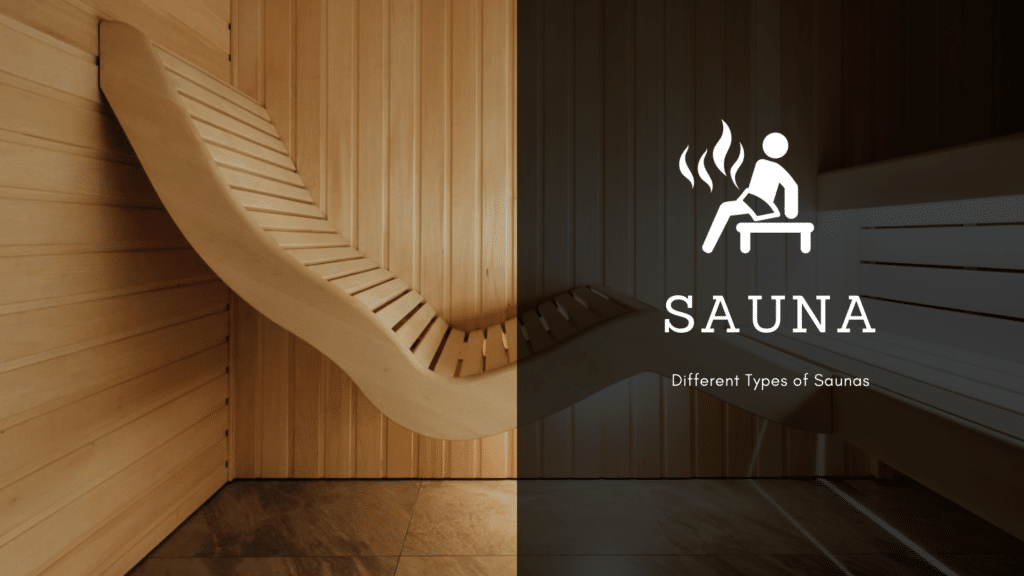 Different types of home sauna